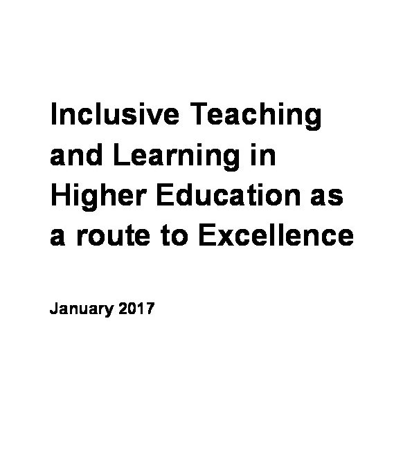 Inclusive Teaching and Learning in Higher Education as a route to Excellence