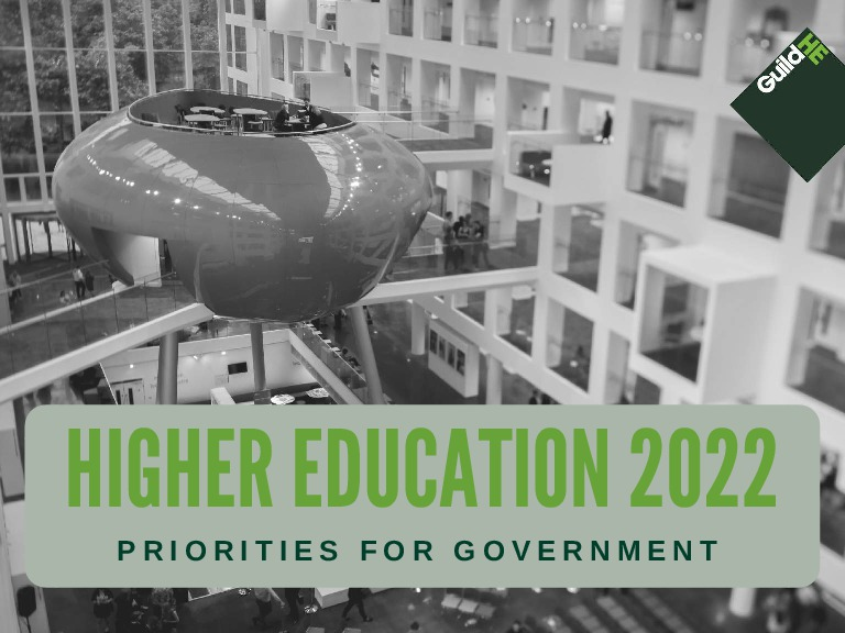 Higher Education 2022 – Priorities for Government